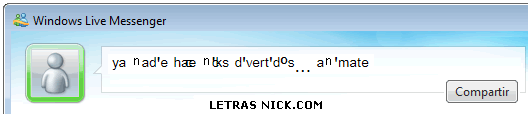 letras chicas para nick de Msn Messenger